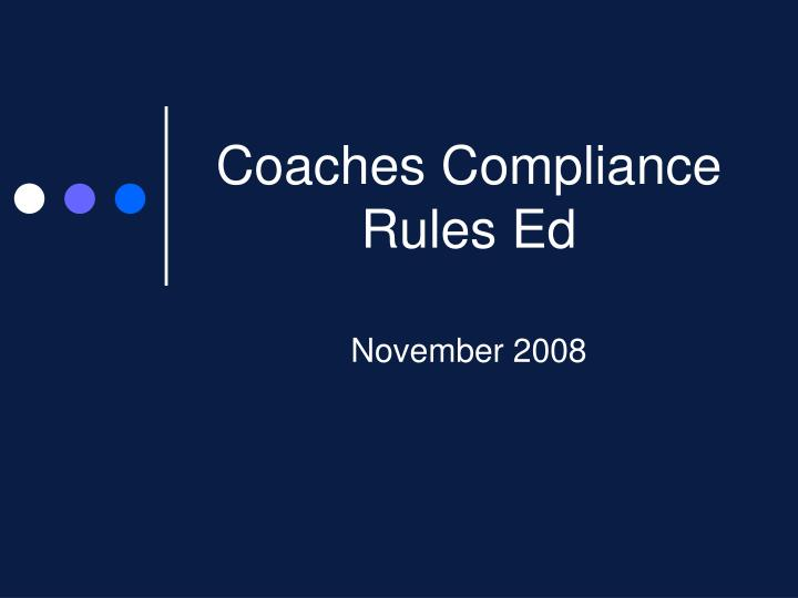 coaches compliance rules ed n.