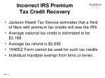 incorrect irs premium tax credit recovery