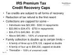irs premium tax credit recovery caps