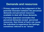 demands and resources