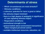 determinants of stress