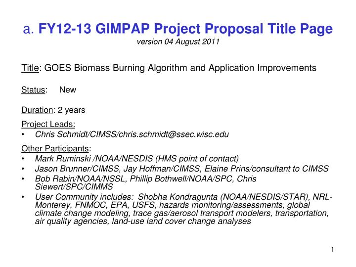 a fy12 13 gimpap project proposal title page version 04 august 2011 n.