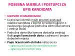 posebna mjerila i postupci za upis kandidata1