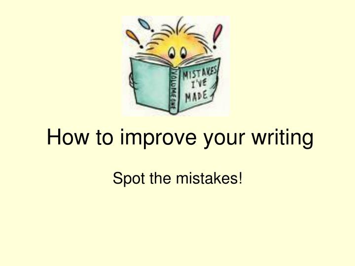 how to improve your writing n.