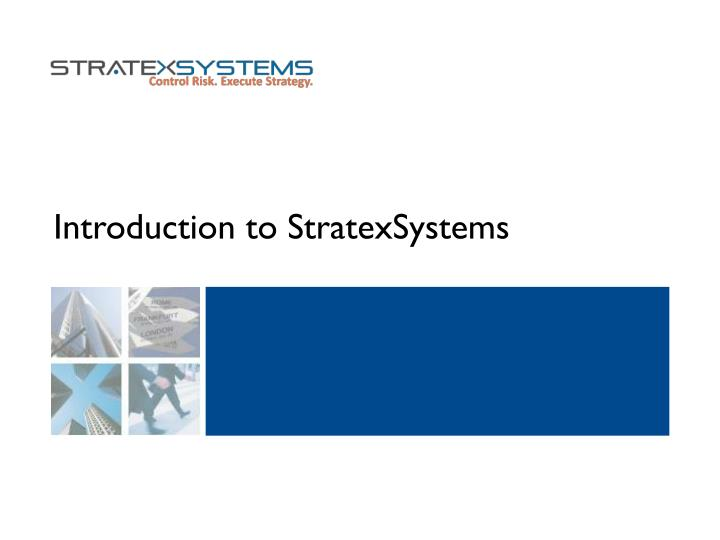 introduction to stratexsystems n.