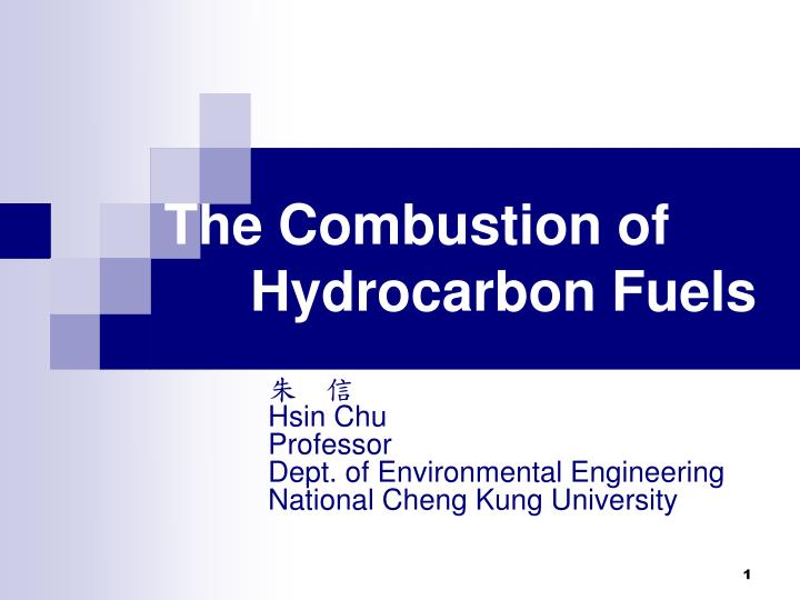 the combustion of hydrocarbon fuels n.