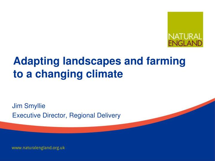 adapting landscapes and farming to a changing climate n.