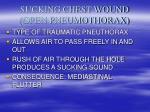 sucking chest wound open pneumothorax