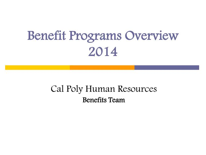 benefit programs overview 2014 n.