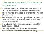 continuous assessment mid semester examinations