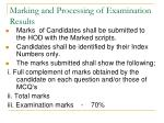 marking and processing of examination results