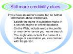 still more credibility clues