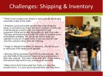challenges shipping inventory