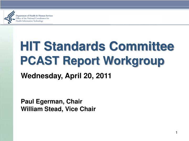 hit standards committee pcast report workgroup n.