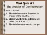 mini quiz 1 the articles of confederation3