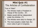 mini quiz 1 the articles of confederation4