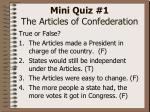 mini quiz 1 the articles of confederation5