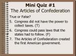 mini quiz 1 the articles of confederation8