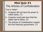 mini quiz 1 the articles of confederation9