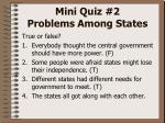 mini quiz 2 problems among states3