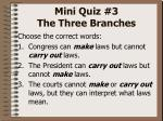 mini quiz 3 the three branches3