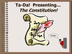 ta da presenting the constitution