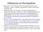 influences on the baseline