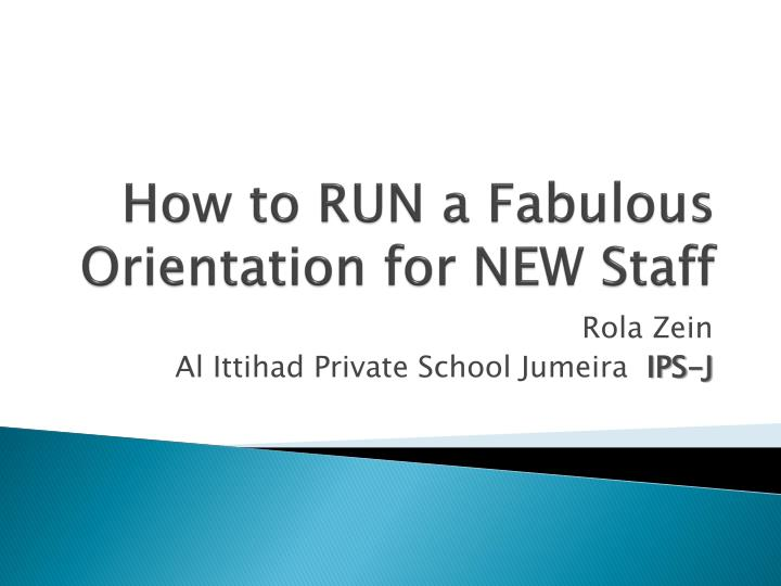 how to run a fabulous orientation for new staff n.