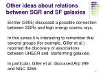 other ideas about relations between sgr and sf galaxies