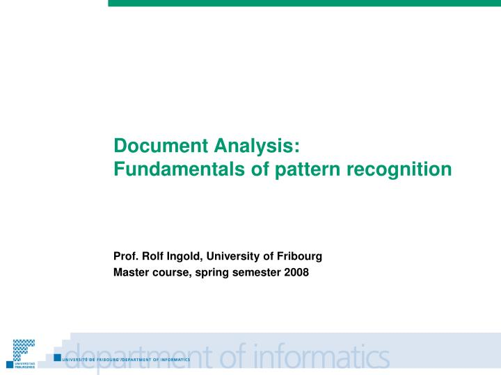 prof rolf ingold university of fribourg master course spring semester 2008 n.