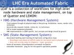 lhc era automated fabric