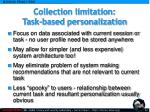 collection limitation task based personalization