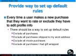 provide way to set up default rules