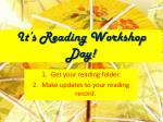 it s reading workshop day