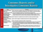 consumer reports and or investigative consumer reports