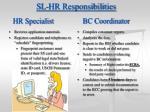 sl hr responsibilities hr specialist bc coordinator