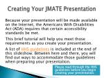 creating your jmate presentation