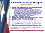 consumer ombudsman program effective immediately