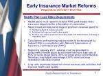 early insurance market reforms required for 2010 2011 plan year
