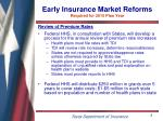 early insurance market reforms required for 2010 plan year