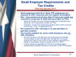 small employer requirements and tax credits effective january 2014
