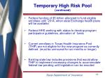 temporary high risk pool continued