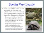 species vary locally