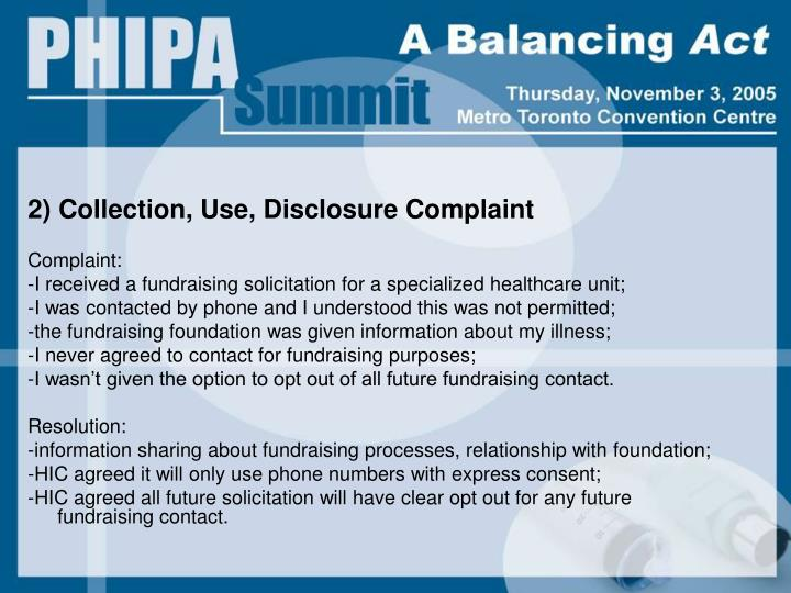 2) Collection, Use, Disclosure Complaint
