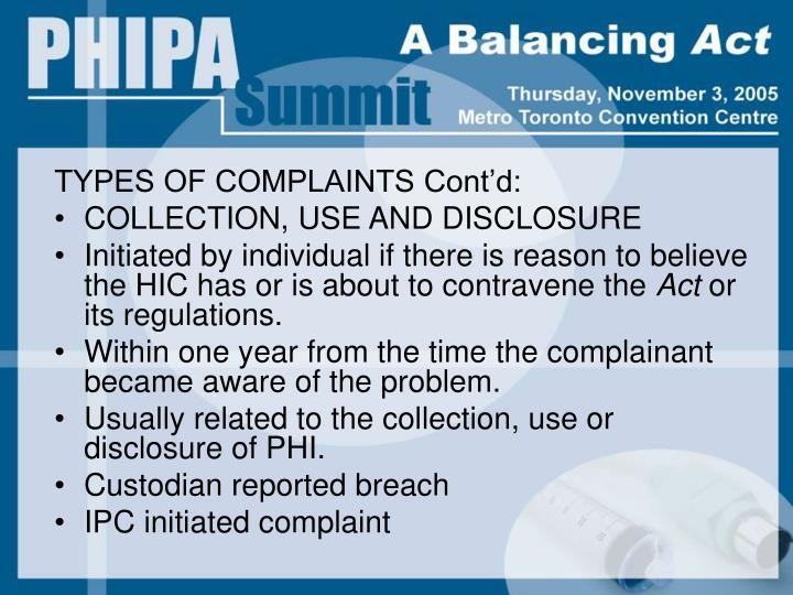 TYPES OF COMPLAINTS Cont'd: