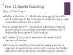year 11 sports coaching