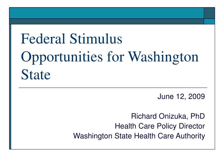 federal stimulus opportunities for washington state n.