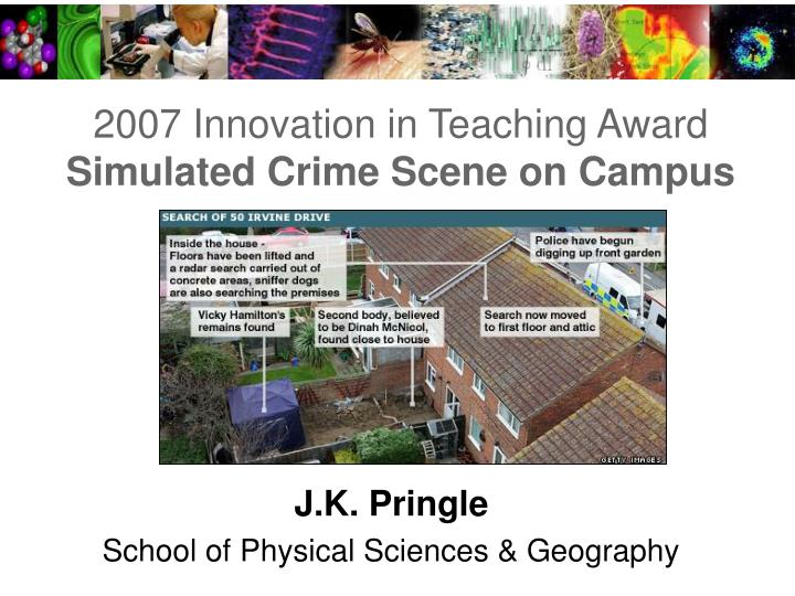 2007 innovation in teaching award simulated crime scene on campus n.