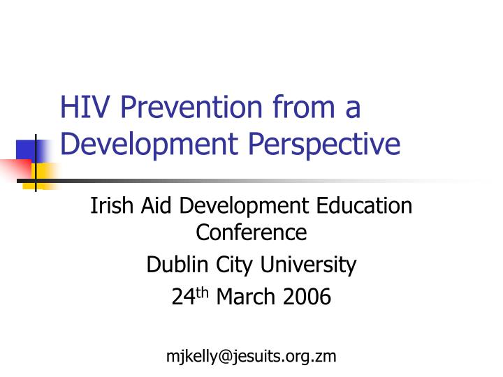 hiv prevention from a development perspective n.