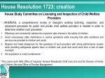 house resolution 1723 creation